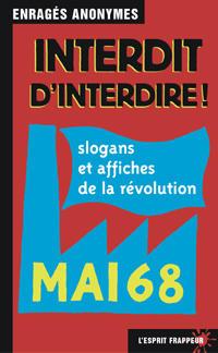 Affiches de la pseudo révolution MAI 68